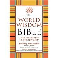 The World Wisdom Bible by Shapiro, Rami; Starr, Mirabai, 9781594736360