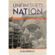 The Unfinished Nation: A Concise History of the American People, Volume 2 by Brinkley, Alan, 9780077286361