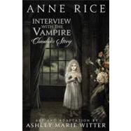 Interview with the Vampire: Claudia's Story by Rice, Anne; Witter, Ashley Marie, 9780316176361