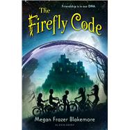 The Firefly Code by Blakemore, Megan Frazer, 9781619636361