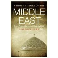 A Short History of the Middle East by Kerr, Gordon, 9781843446361