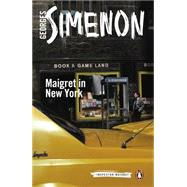 Maigret in New York by Simenon, Georges; Coverdale, Linda, 9780241206362