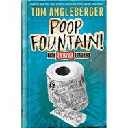 Poop Fountain! by Angleberger, Tom, 9781419716362