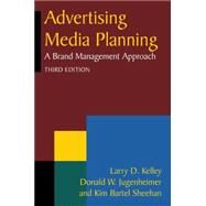 Advertising Media Planning: A Brand Management Approach by Kelly,Larry D., 9780765626363