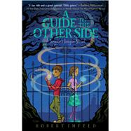 A Guide to the Other Side by Imfeld, Robert, 9781481466363