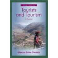 Tourists and Tourism: A Reader by Gmelch, Sharon Bohn, 9781577666363