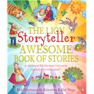 The Lion Storyteller Awesome Book of Stories by Hartman, Bob; Nagy, Krisztina Killai, 9780745976365