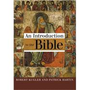 An Introduction to the Bible by Kugler, Robert, 9780802846365