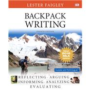 Backpack Writing, MLA Update Edition by Faigley, Lester, 9780134586366