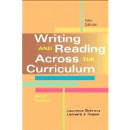 Writing and Reading Across the Curriculum, Brief Edition by Behrens, Laurence; Rosen, Leonard J., 9780321906366