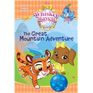 The Great Mountain Adventure (Disney Palace Pets: Whisker Haven Tales) by REDBANK, TENNANTFRARE, MICHELA, 9780736436366