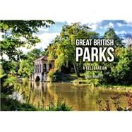Great British Parks by Rabbitts, Paul, 9781445656366