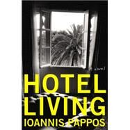 Hotel Living by Pappos, Ioannis, 9780062376367