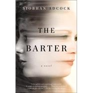The Barter by Adcock, Siobhan, 9780147516367