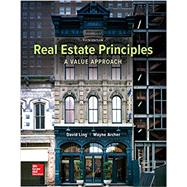 Real Estate Principles: A Value Approach by Ling, David; Archer, Wayne, 9780077836368