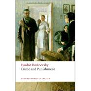 Crime and Punishment by Dostoevsky, Fyodor; Coulson, Jessie; Peace, Richard, 9780199536368