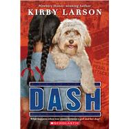 Dash (Dogs of World War II) by Larson, Kirby, 9780545416368