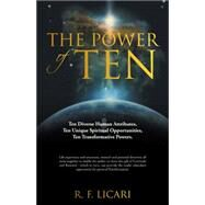 The Power of Ten by Licari, R. F., 9781504346368