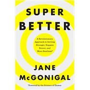 Superbetter by Mcgonigal, Jane, 9781594206368