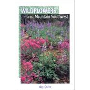 Wildflowers of the Mountain Southwest by Quinn, Meg, 9781887896368