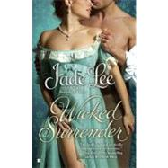 Wicked Surrender by Lee, Jade, 9780425236369