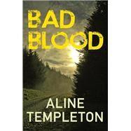 Bad Blood by Templeton, Aline, 9780749016371