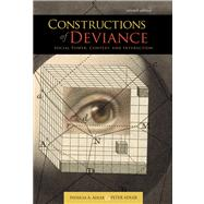 Constructions of Deviance Social Power, Context, and Interaction by Adler, Patricia A.; Adler, Peter, 9781111186371