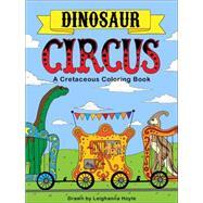 Dinosaur Circus by Hoyle, Leighanna, 9781578266371