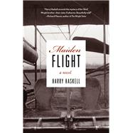 Maiden Flight by Haskell, Harry, 9781613736371