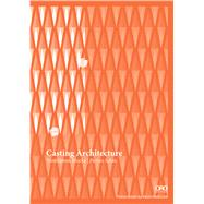 Casting Architecture: Ventilation Blocks by Schatz, Florian, 9781941806371