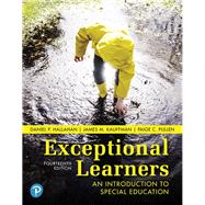 Exceptional Learners An Introduction to Special Education plus MyLab Education with Pearson eText -- Access Card Package by Hallahan, Daniel P.; Kauffman, James M.; Pullen, Paige C., 9780134806372