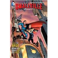 Smallville Season 11 Vol. 4: Argo by MILLER, BRYAN Q.STAGGS, CAT, 9781401246372