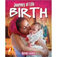Journey Of Life: Birth by Randall, Ronne; ; ; ;, 9780750296373