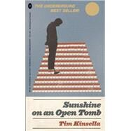 Sunshine on an Open Tomb by Kinsella, Tim, 9780983186373