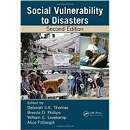Social Vulnerability to Disasters, Second Edition by Thomas; Deborah S.K., 9781466516373