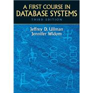 A First Course in Database Systems by Ullman, Jeffrey D.; Widom, Jennifer, 9780136006374