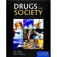 Drugs and Society by Hanson, Glen R., Ph.D.; Venturelli, Peter J.; Fleckenstein, Annette E., Ph.D., 9781284036374