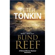 Blind Reef by Tonkin, Peter, 9781847516374