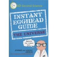 Instant Egghead Guide: The Universe by Unknown, 9780312386375