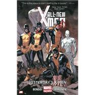 All-New X-Men Volume 1 by Bendis, Brian Michael; Immonen, Stuart, 9780785166375