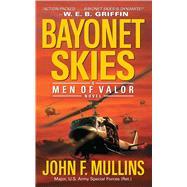 Bayonet Skies Men of Valor by Mullins, John F., 9781451646375