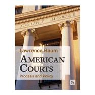 American Courts Process and Policy by Baum, Lawrence, 9780495916376