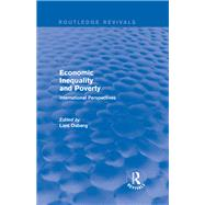 Economic Inequality and Poverty: International Perspectives: International Perspectives by Osberg,Lars, 9781138896376
