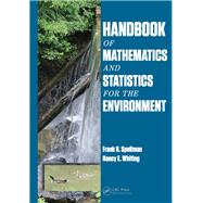Handbook of Mathematics and Statistics for the Environment by Spellman; Frank R., 9781466586376