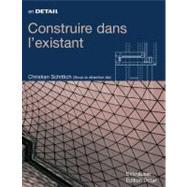 Construire Dans L'existant by Schittich, Christian, 9783764376376