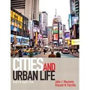 Cities and Urban Life by Macionis, John J.; Parrillo, Vincent N., 9780205206377