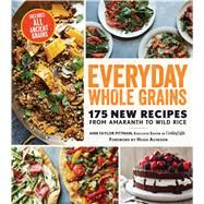 Everyday Whole Grains by Pittman, Ann Taylor; Acheson, Hugh, 9780848746377