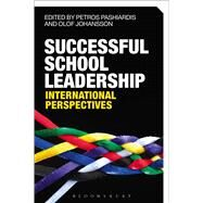 Successful School Leadership International Perspectives by Pashiardis, Petros; Johansson, Olof, 9781472586377