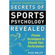 Secrets of Sports Psychology Revealed by Wolff, Rick, 9781510716377