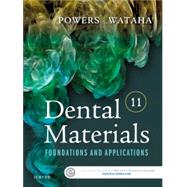 Dental Materials: Foundations and Applications by Powers, John M., Ph.D., 9780323316378